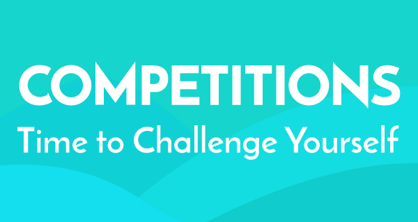 Competitions: Time to challenge yourself