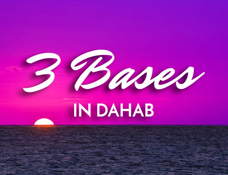 3 Bases in Dahab